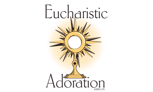 Eucharistic Adoration Opportunity